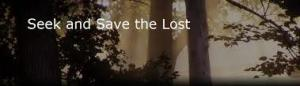 Seek and Save the Lost Old Banner